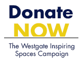 Donate Now to the Westgate Inspiring Spaces Campaign